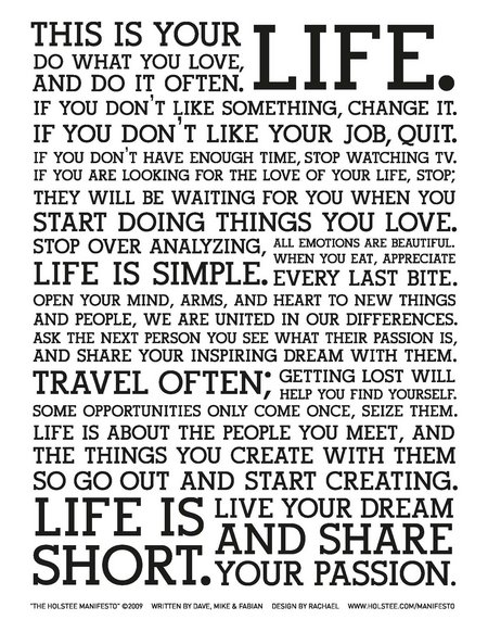 The Holstee Manifesto 8